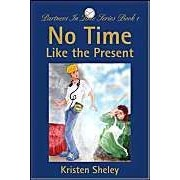 No Time Like The Present: Partners In Time Series: Bk. 1