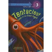 Tentacles! Tales of the Giant Squid by Shirley-Raye Redmond