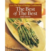 The Best of the Best and More by The Editors of Best of Bridge