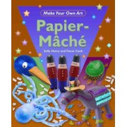 Papier-Mache by Sally Henry
