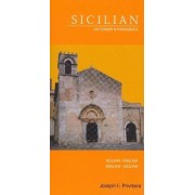 Sicilian-English/English-Sicilian Dictionary and Phrasebook by Joseph F. Privitera