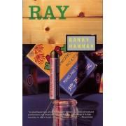Ray by Barry Hannah