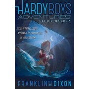 Hardy Boys Adventures 3-Books-In-1! by Franklin W Dixon