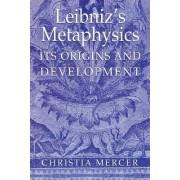 Leibniz's Metaphysics by Christia Mercer