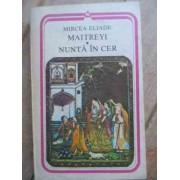Maitreyi Nunta In Cer - Mircea Eliade