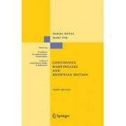 Continuous Martingales and Brownian Motion by Daniel Revuz