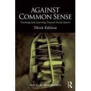 Against Common Sense by Kevin K. Kumashiro