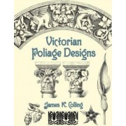 Victorian Foliage Designs by James Kellaway Colling