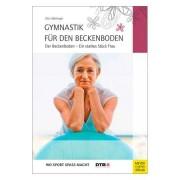 """Buch """"Gymnastik f?r den Beckenboden"""" - Ein starkes St?ck Frau, 120 Seiten"""