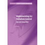 Implementing EU Pollution Control by Bettina Lange