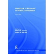 Handbook of Research in School Consultation by William P. Erchul