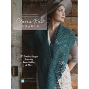 Interweave Presents - Classic Knit Shawls: 20 Timeless Designs Featuring Lace, Cables, and More, Paperback