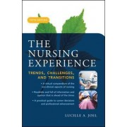 The Nursing Experience: Trends, Challenges, and Transitions by Lucille A. Joel