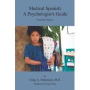 Medical Spanish by Craig Alan Sinkinson