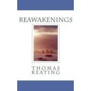 Reawakenings by Thomas Keating