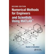 Numerical Methods for Engineers and Scientists Using MATLAB(R), Second Edition