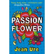 Passion Flower by Jean Ure