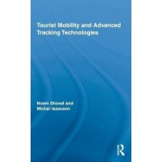 Tourist Mobility and Advanced Tracking Technologies by Noam Shoval