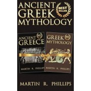 Ancient Greek Mythology by Martin R Phillips