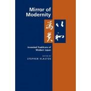 Mirror of Modernity by Stephen Vlastos