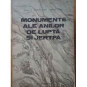 Monumente Ale Anilor De Lupta Si Jertfa - Florian Tuca Mircea Cociu