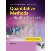 Quantitative Methods for Health Research by Nigel Bruce
