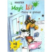 Magic Lilli - Pozne si ghidusii 8 ani - Knister
