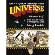 Cartoon History of the Universe: From the Big Bang to Alexander the Great Pt.1 by Larry Gonick