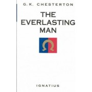 Everlasting Man by G. K. Chesterton