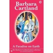 A Paradise on Earth by Barbara Cartland