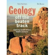 Geology off the beaten track by Nick Norman