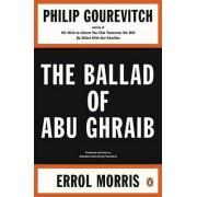 The Ballad of Abu Ghraib by Philip Gourevitch