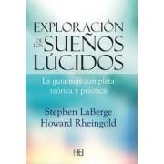 Exploración de los sueños lúcidos by Stephen LaBerge