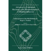 Advances in Continuum Mechanics and Thermodynamics of Material Behavior by D. E. Carlson