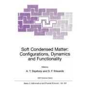 Soft Condensed Matter by Arne Skjeltorp