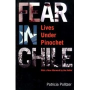 Fear in Chile by Patricia Politzer