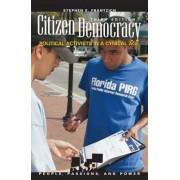 Citizen Democracy by Stephen E. Frantzich