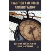 Tradition and Public Administration by Martin Painter