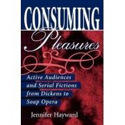 Consuming Pleasures by Jennifer Hayward