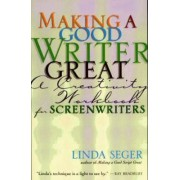 Making a Good Writer Great by Linda Seger