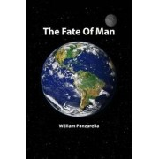 The Fate Of Man by William Panzarella
