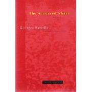 The Accursed Share: Consumption v. 1 by Georges Bataille