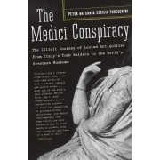 The Medici Conspiracy by Peter Watson