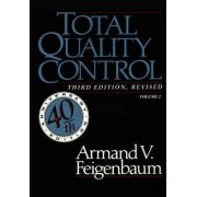 Total Quality Control, Revised (Fortieth Anniversary Edition), Volume 2 by Armand V Feigenbaum