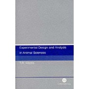 Experimental Design and Analysis in Animal Scienc by Trevor Morris