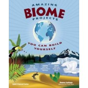 Amazing Biome Projects by Donna Latham