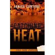 Catching Heat