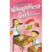 The Naughtiest Girl: Naughtiest Girl is A Monitor by Enid Blyton