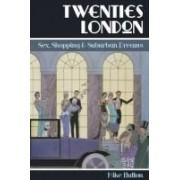 Hutton, M: Twenties London