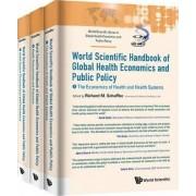 World Scientific Handbook of Global Health Economics and Public Policy by Richard M. Scheffler